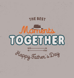 fathers day badge typography sign - the best vector image vector image