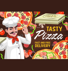 pizza and chef italian restaurant delivery poster vector image