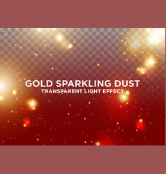 transparent light effect gold sparkling dust vector image