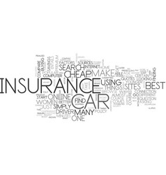Where to find cheap car insurance text word cloud vector