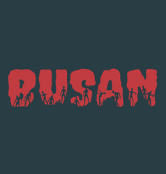 busan city name and silhouettes on them vector image vector image