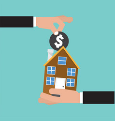 hand give a coin to house buying real estate vector image vector image