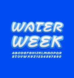 Creative logo water week handwritten font vector