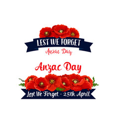 Anzac day lest we forget red poppy ribbons vector