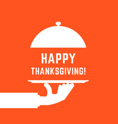 happy thanksgiving text with white serving hand vector image