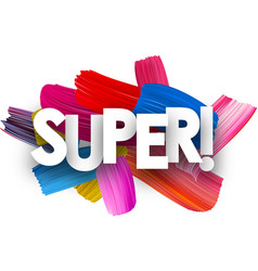 Super poster with brush strokes vector