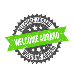 Welcome aboard grunge stamp with green band vector