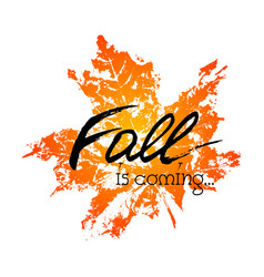 Fall is coming card vector
