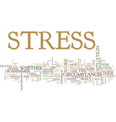 best ways to reduce stress text background word vector image