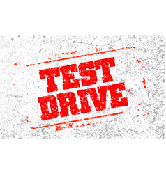 test drive rubber stamp vector image