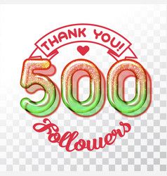 Thank you 500 followers vector