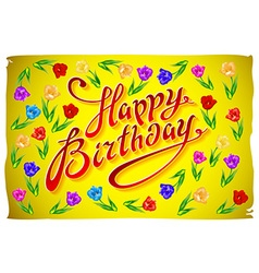 Happy birthday Tulips with text Happy birthday on vector image