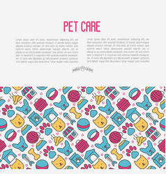 Pet care concept with thin line icons vector