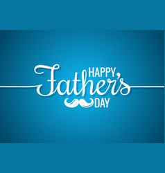 fathers day card happy family vector image