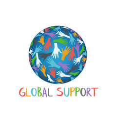 Global support people helping hands vector