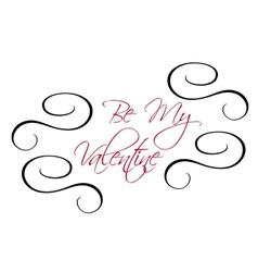 Be My Valentine greeting header vector image