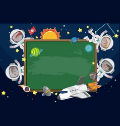 Empty blackboard with astronaut kids cartoon vector