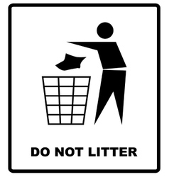 no littering sign do not vector image
