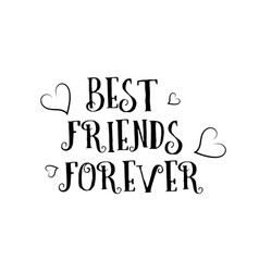 best friends forever love quote logo greeting vector image
