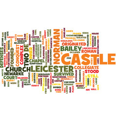 Leicester castle text background word cloud vector