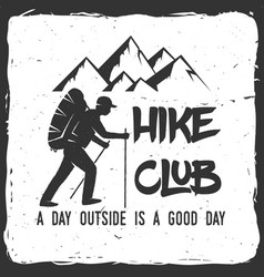 hiking club badge with text a day outside is a vector image vector image
