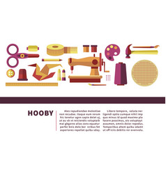 hobby or handmade craft tools and materials art vector image