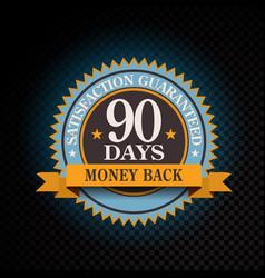 90 days satisfaction guaranteed golden vector