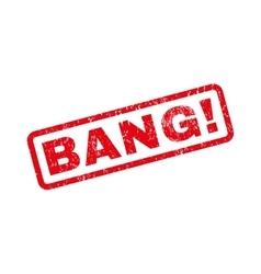 Bang Rubber Stamp vector