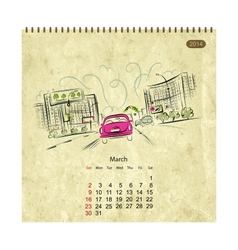 Calendar 2014 march Streets of the city sketch for vector
