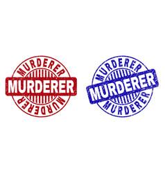 Grunge murderer textured round stamps vector