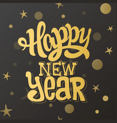 happy new year lettering gold design vector image