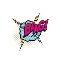 Bang cartoon comic book sound pop cloud blast vector