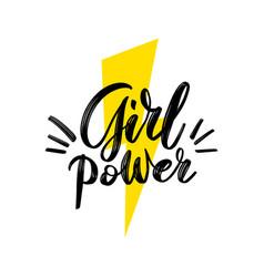 girl power motivational phrase feminist hand vector image