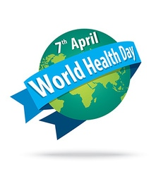 world health day concept with the earth vector image