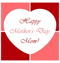 Mothers Day greeting card with heart vector image