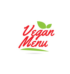 Vegan menu hand written word text for typography vector