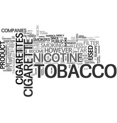are there safe cigarettes text word cloud concept vector image