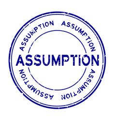 Grunge blue assumption word round rubber seal vector