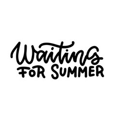 waiting for summer - linear funny slogan about vector image