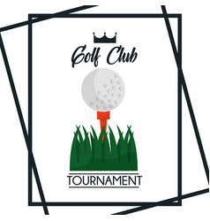 golf club tournament greeting poster ball grass vector image