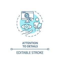 Attention to details concept icon vector