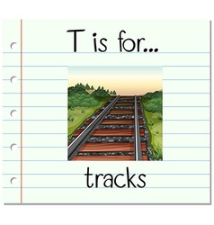 Flashcard letter T is for tracks vector image