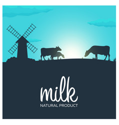 Milk natural product rural landscape with mill vector