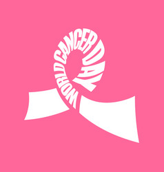 pink ribbon lettering world cancer day symbol vector image