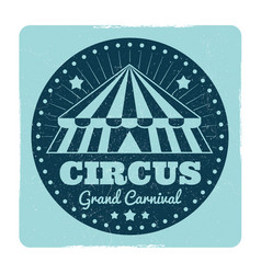 vintage circus emblem with grunge effect vector image vector image