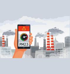 air pollution alert pm25 alerts meter smartphone vector image