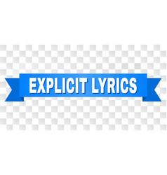 Blue ribbon with explicit lyrics text vector