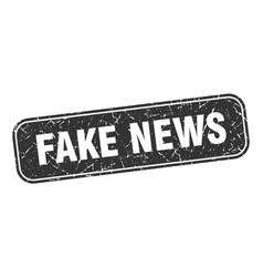 Fake news stamp fake news square grungy black sign vector