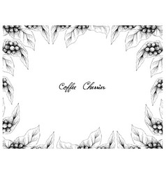 Hand drawn frame of coffee berries with coffee bea vector