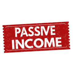 Passive income sign or stamp vector